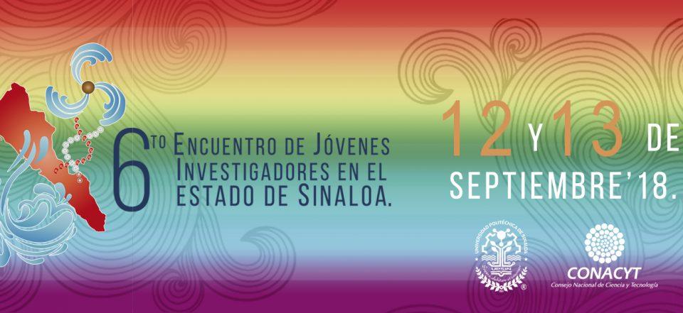 6to. Encuentro de Jóvenes Investigadores de Sinaloa